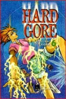 Hard gore vol 6 GN