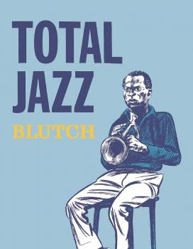 TOTAL JAZZ (MR) (HARDCOVER)