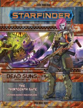 Starfinder RPG Adventure Path Dead Suns Part 05 of 06 The Thirteenth Gate SC