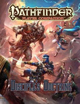 Pathfinder RPG Player Companion - Disciple's Doctrine