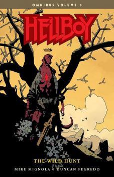 HELLBOY OMNIBUS VOL. 03: THE WILD HUNT (TRADE PAPERBACK)