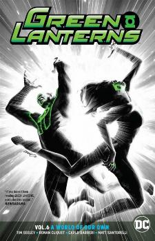 GREEN LANTERNS VOL. 06: A WORLD OF OUR OWN REBIRTH (TRADE PAPERBACK)