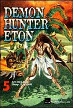 Demon hunter Eton vol 5 GN