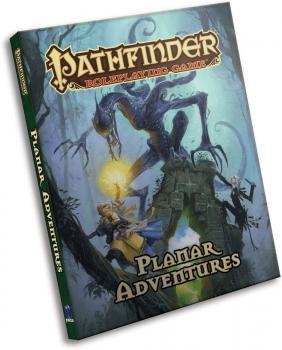 Pathfinder RPG Planar Adventures Hardcover