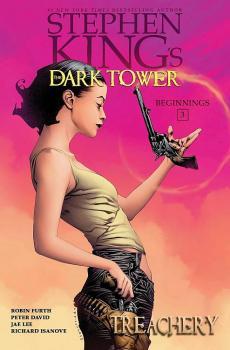 DARK TOWER BEGINNINGS VOL. 03: TREACHERY (HARDCOVER)