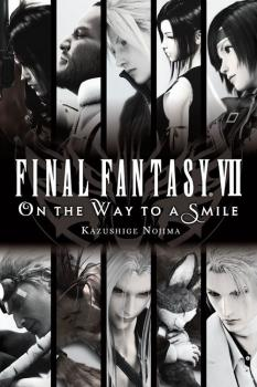 Final Fantasy VII On the Way to a Smile Light Novel