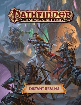 Pathfinder RPG Campaign Setting - Distant Realms