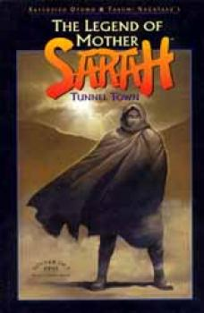 Legend of Mother Sarah Tunnel town