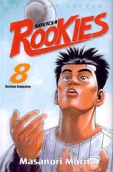Rookies tome 08