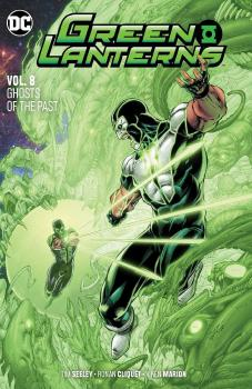 GREEN LANTERNS VOL. 08: GHOSTS OF THE PAST (TRADE PAPERBACK)