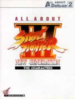 All about Street Fighter III The Characters