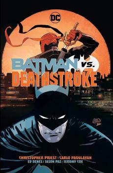 BATMAN VS DEATHSTROKE (HARDCOVER)