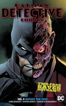 BATMAN DETECTIVE COMICS VOL. 09: DEFACE THE FACE (TRADE PAPERBACK)