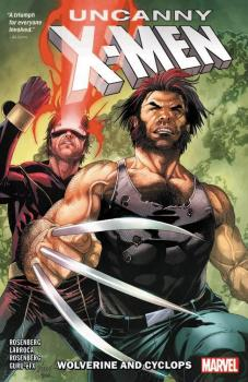 UNCANNY X-MEN: WOLVERINE AND CYCLOPS VOL. 01 (TRADE PAPERBACK)
