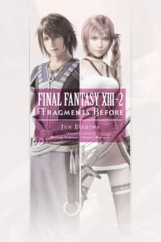 Final Fantasy XIII-2: Fragments Before Novel