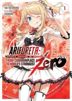 Arifureta: From Commonplace to World's Strongest ZERO vol 01 Novel