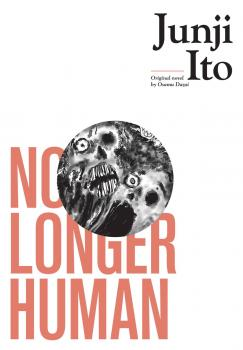 No Longer Human Junji Ito GN Manga HC
