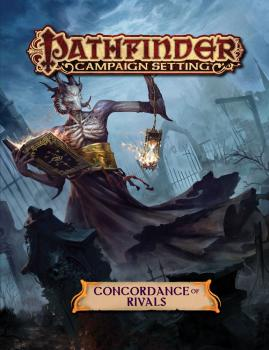 Pathfinder RPG Campaign Setting - Concordance of Rivals