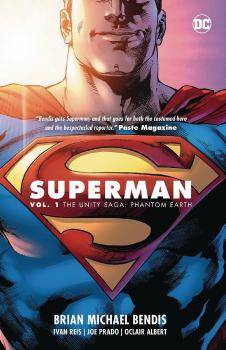 SUPERMAN VOL. 01: THE UNITY SAGA - PHANTOM EARTH (TRADE PAPERBACK)