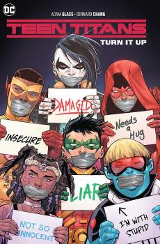 TEEN TITANS VOL. 02: TURN IT UP (TRADE PAPERBACK)