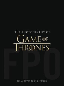 PHOTOGRAPHY OF GAME OF THRONES HC