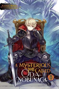 A Mysterious Job Called Oda Nobunaga vol 01 Light Novel