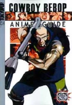 Cowboy Bebop Complete anime guide 2