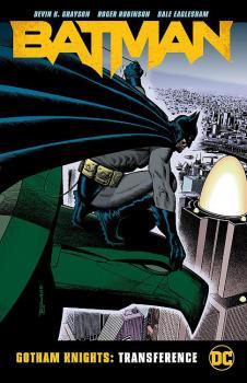 BATMAN GOTHAM KNIGHTS: TRANSFERENCE (TRADE PAPERBACK)