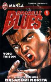 Racaille blues tome 01
