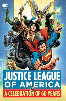 JUSTICE LEAGUE OF AMERICA A CELEBRATION OF 60 YEARS (HARDCOVER)