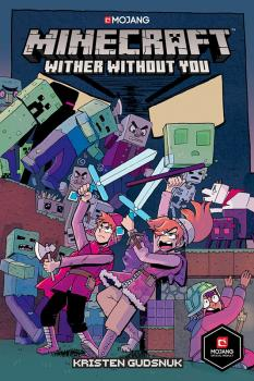 MINECRAFT: WITHER WITHOUT YOU (TRADE PAPERBACK)