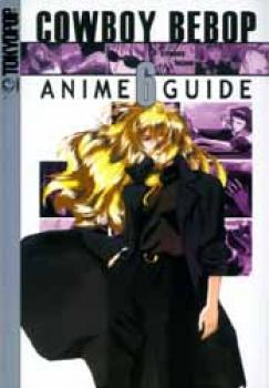 Cowboy Bebop Complete anime guide 6