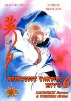 Vampire princess Miyu tome 6