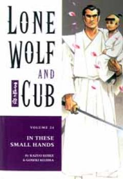 Lone wolf and cub vol 24 In these small hands TP