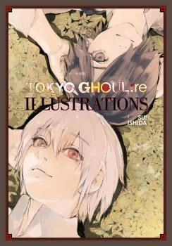 Tokyo Ghoul:re Illustrations: Zakki HC