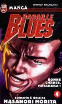 Racaille blues tome 04