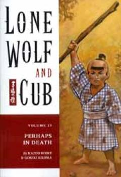 Lone wolf and cub vol 25 Perhaps in death TP