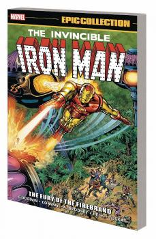 IRON MAN EPIC COLLECTION: FURY OF FIREBRAND (TRADE PAPERBACK)
