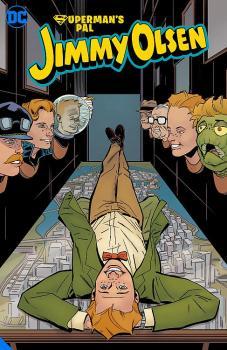 Superman's Pal Jimmy Olsen: Who Killed Jimmy Olsen (Trade Paperback)