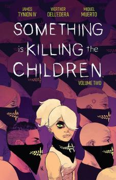 SOMETHING IS KILLING CHILDREN VOL. 02 (TRADE PAPERBACK)