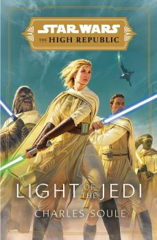 Star Wars: Light of the Jedi (The High Republic) (Hardcover)