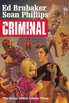 CRIMINAL DELUXE EDITION VOL. 03 (MR) (HARDCOVER)