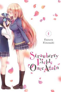 Strawberry Fields Once Again vol 01 GN Manga