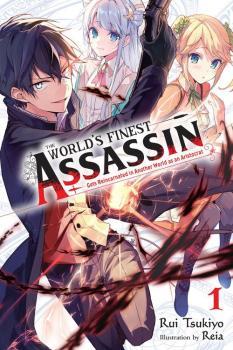The World's Finest Assassin Gets Reincarnated in Another World vol 01 Light Novel