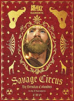 SAVAGE CIRCUS #2 (OF 10) (MR)