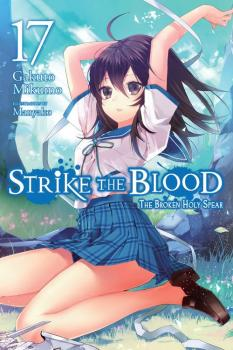 Strike the Blood vol 17 Light Novel