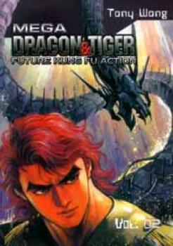 Mega Dragon & Tiger: Future Kung Fu Action GN 2