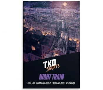TKO SHORTS 003: NIGHT TRAIN