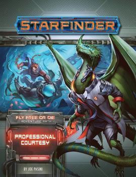 Starfinder RPG Adventure Path Fly Free or Die Part 03 - Professional Courtesy