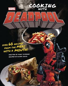 Marvel Comics: Cooking With Deadpool (Hardcover)